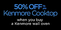 BOGO 50% off reg price on Kenmore Cooktops with Wall Oven purchase