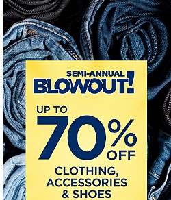 Semi-Annual Blowout Sale | Up to 70% off clothing, shoes, accessories & more
