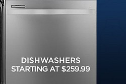 Dishwashers starting at $259.99