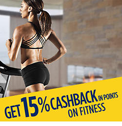 Get 15% CASHBACK in points on fitness