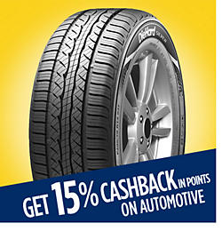 Get 15% CASHBACK in points on automotive & tires