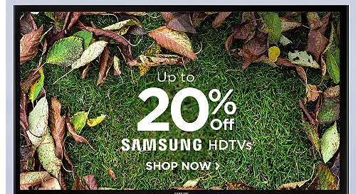 Up to 20% off Samsung HDTVs