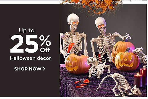 Up to 25% off Halloween decor