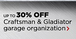 UP TO 50% OFF HUNDREDS OF TOOLS | SHOP ALL | TOOL MEGA SALE & VALUES | UP TO 30% OFF Craftsman & Gladiator Garage Organization