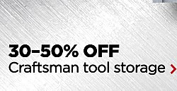 UP TO 50% OFF HUNDREDS OF TOOLS | SHOP ALL | TOOL MEGA SALE & VALUES | 30-50% OFF Craftsman Tool Storage