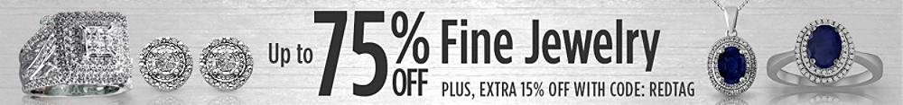 Up to 75% off in fine jewelry + extra 15% off with code REDTAG