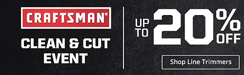 Craftsman Clean & Cut Event!
