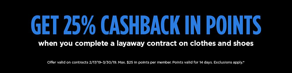 184e1127b12 Pay Your Way with Layaway