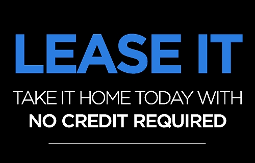 Leasing it. Take it home today with no credit required.