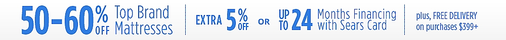 50-60% off top mattress brands + extra 5% off or 24 months special financing +free delivery on $399 or more