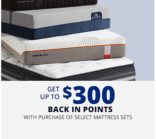Get up to $300 CASHBACK in points on select mattress sets