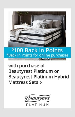 $100 Online Back-in-Points with Purchase of Beautyrest Platinum or Beautyrest Platinum Hybrid Mattress Sets!