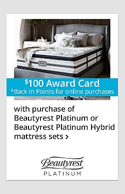 $100 Online Back-in-Points with Purchase of Beautyrest Platinum or Beautyrest Platinum Hybrid Mattress Sets