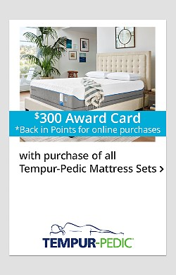 $300 Back in Points on Tempur-Pedic Mattress Sets