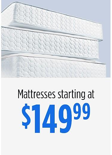 Mattresses starting at $149