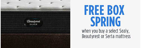 Free Box Spring  when you buy a select Sealy, Beautyrest or Serta mattress
