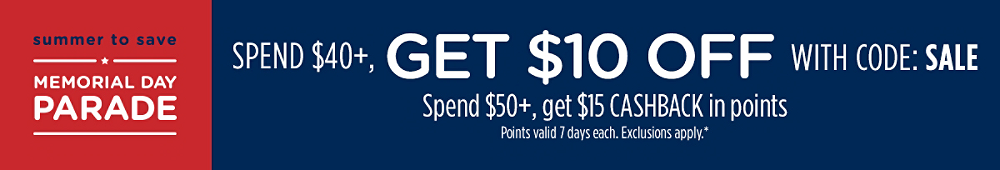 Spend $40+, GET $10 OFF with code: SALE + Spend $50+, GET $15 CASHBACK in points
