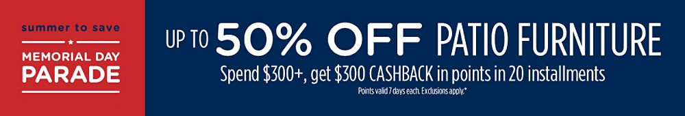 Up to 25% off outdoor living + Spend $300+, get $300 CASHBACK in points in 20 installments