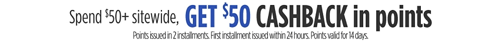 Spend $50+ and get $50 CASHBACK in points
