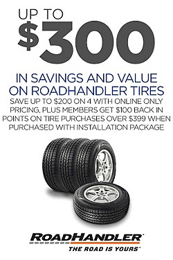 Up to $300 savings & value on 4 RoadHandler tires