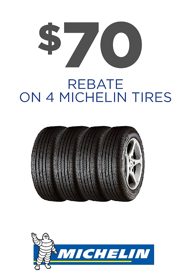 $70 rebate on 4 Michelin tires