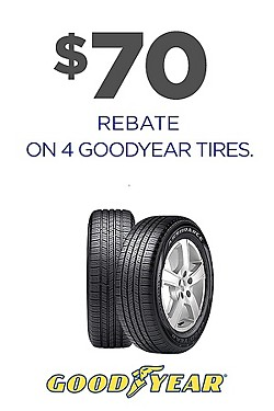 $70 rebate on 4 Goodyear tires