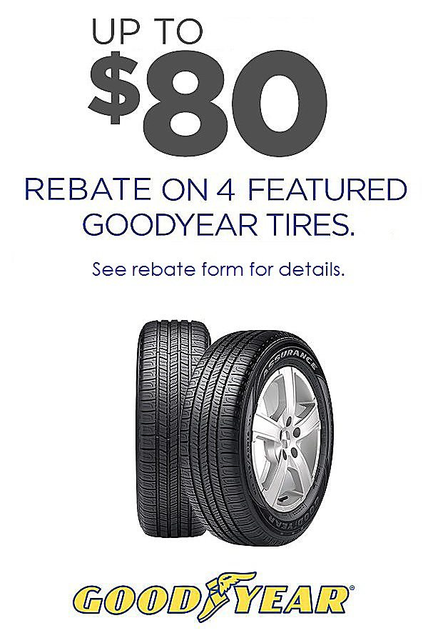 Get up to $80 rebate on 4 featured Goodyear tires.