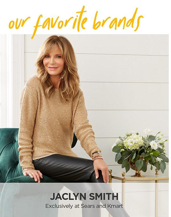 Jaclyn Smith. Exclusively at Sears and Kmart