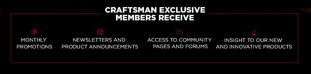Craftsman Exclusive Benefits