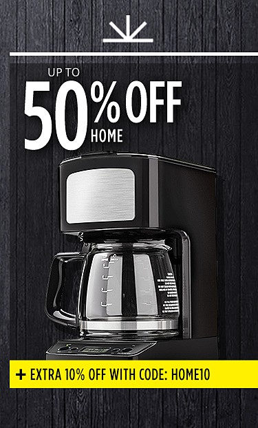 Up to 50% off home | Plus Extra 10% off $50 or more with code: HOME10