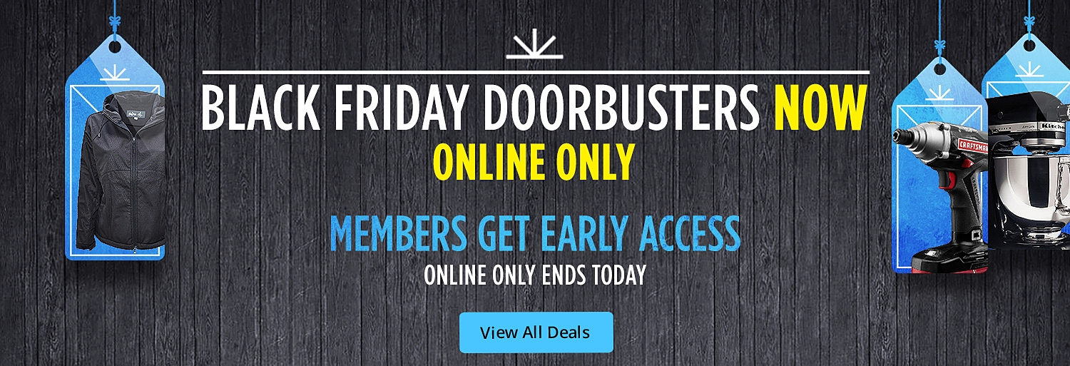 Members Private Event | Shop Black Friday Doorbusters & Deals First | Online Only Now | View Deals