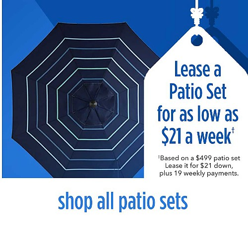 Lease a patio set for as low as $21 a week | Based on a $650 patio set Lease it for $21 down, plus 19 weekly payments, plus applicable taxes | shop all patio sets