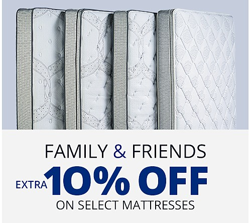 Extra 10% off mattresses