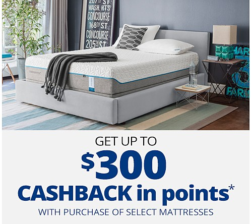 Get up to $300 CASHBACK in points with purchase of select mattresses