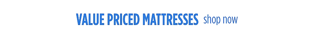 Value Priced mattresses