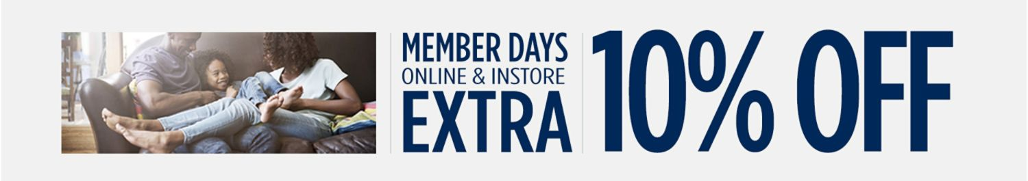 Member Days   Online and In-Store   Extra 10% Off