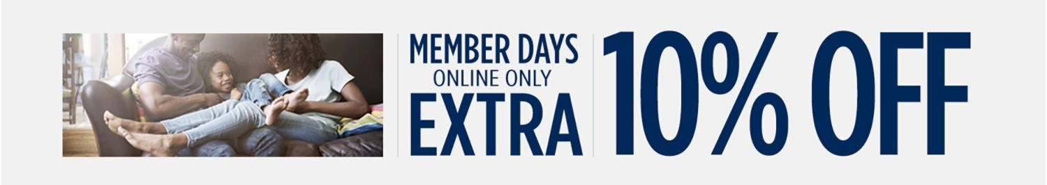 Member Days | Online Only | Extra 10% Off