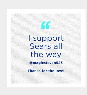 I support Sears all the way @magicsteven923 | Thanks for the love!