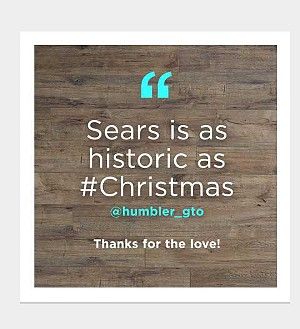 Sears is as historic as #Christmas @humbler_gto  | Thanks for the love!