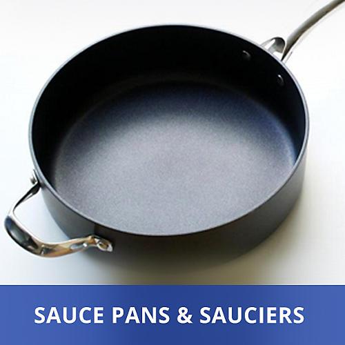 Sauce Pans & Sauciers