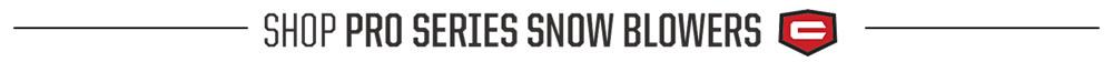 Shop Pro Series Snow Blowers