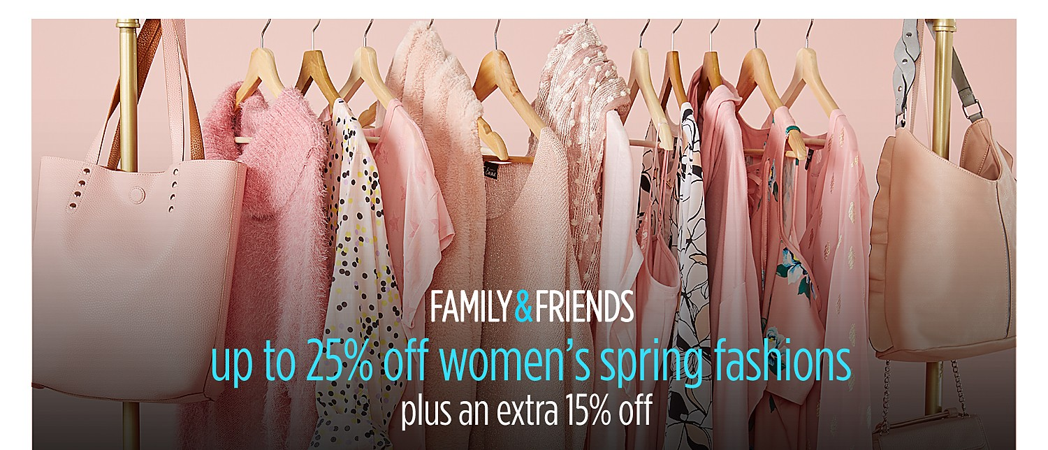 Up to 25% off women's spring fashions + extra 15% off