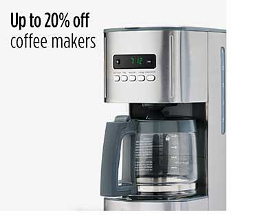 Up to 20% off coffeemakers