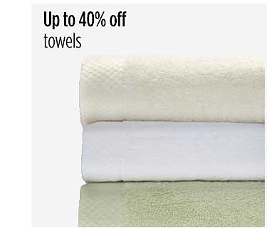 Up to 40% off towels