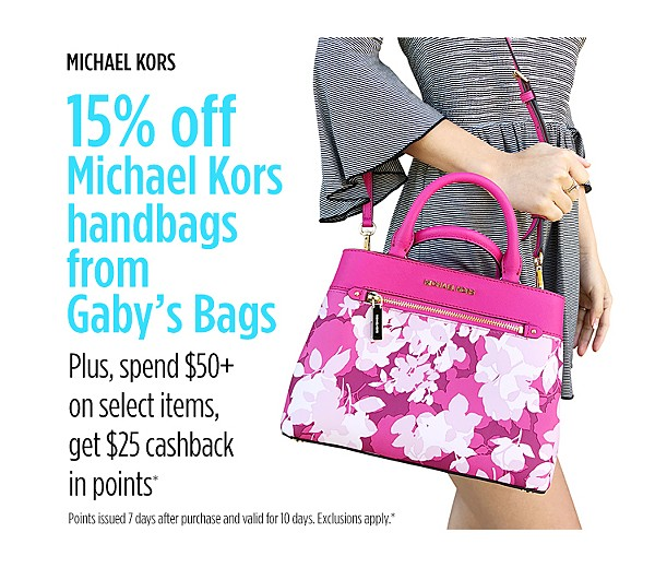 15% off Michael Kors handbags + spend $50+, get $25 CASHBACK in points