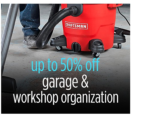 Up to 50% off garage & workshop organization