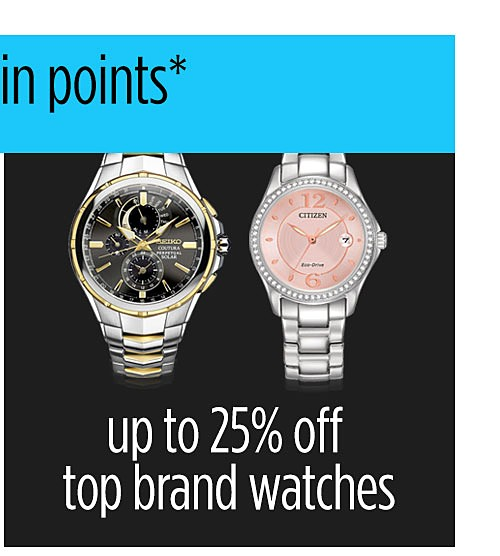Up to 25% off top brand watches