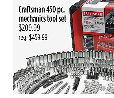 Craftsman 450 pc. mechanics tool set, $209.99