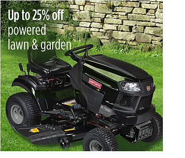 Up to 25% off powered lawn & garden
