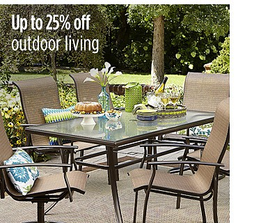 Up to 25% off outdoor living